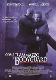 Guarda Come ti ammazzo il bodyguard Streaming su PirateStreaming