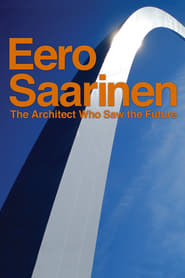 Eero Saarinen: The Architect Who Saw the Future