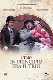 فيلم In Principio Era Il Trio مترجم
