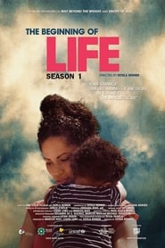 The Beginning of Life: The Series Season 1