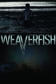 Weaverfish (2013)