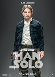 Watch Untitled Han Solo Star Wars Anthology Film 2018 Free Online