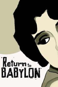 Return to Babylon (2013)