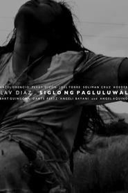 Watch Siglo Mg Pagluluwal (2011)