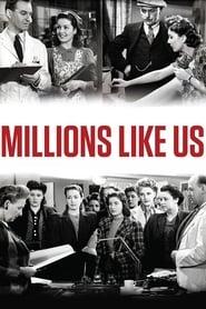 Millions Like Us 1943
