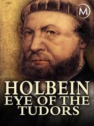 Holbein: Eye of the Tudors (2015)