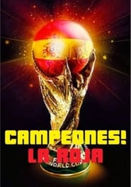 ¡Campeones! La Roja