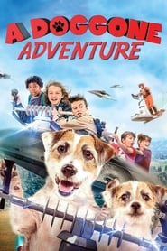 A Doggone Adventure (2018) Online Full Movie Free