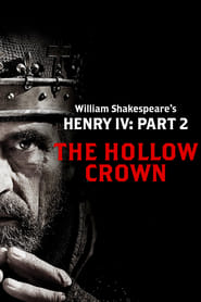 The Hollow Crown: Henry IV - Part 2