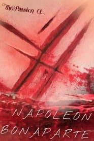 The Passion of Napoleon Bonaparte (2021)