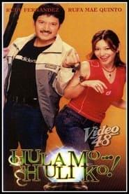 Hula mo... Huli ko! 2002