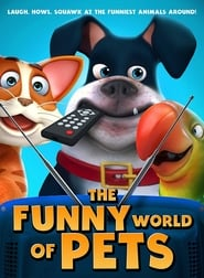 The Funny World Of Pets (2019)
