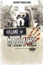 Holland Road Massacre: The Legend of Pigman