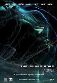 The Silver Rope (2006) Zalukaj Online Cały Film Lektor PL CDA