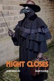 Night Closes 2017