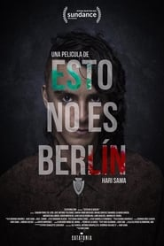 Regardez This is not Berlin Online HD Française (2018)