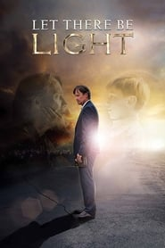 Let There Be Light (2017) BRRip Full Movie Watch Online Free