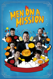 Men on a Mission - Season 1 Episode 215 : Jin Seo-yeon, Sooyoung (Girls' Generation) (2021)