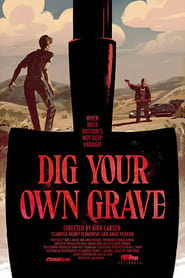 Dig Your Own Grave (2019)