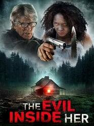 The Evil Inside Her (2019) Watch Online Free