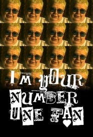 I'm Your Number One Fan (1996)