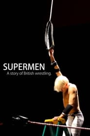 Supermen: A Story of British Wrestlers (2014)