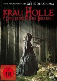 Frau Holle – Der Fluch des Bösen (2017)