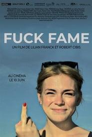 Film Fuck Fame streaming VF gratuit complet