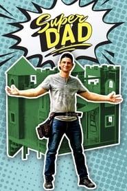 Super Dad: Season 1