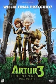 Artur i Minimki 3. Dwa Światy (2010) Zalukaj Online Cały Film Lektor PL