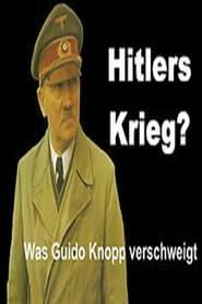 Hitlers Krieg? Was Guido Knopp verschweigt 1970