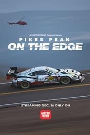 Pike's Peak: On The Edge