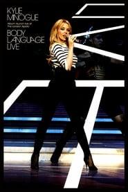 Kylie Minogue: Body Language Live: Album Launch Live at The London Apollo 2004