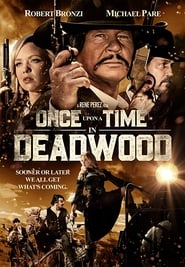 Once Upon a Time in Deadwood (2019) Watch Online Free