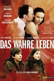 Das wahre Leben (2007)
