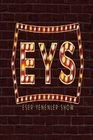 Eser Yenenler Show