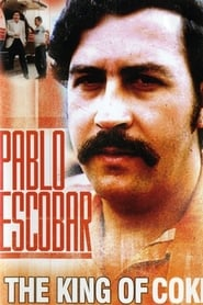 Pablo Escobar: King of Cocaine (1998)