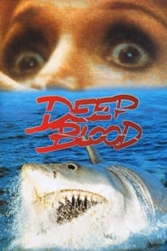 Deep Blood (1990)