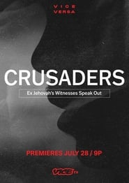 Crusaders: Ex Jehovah's Witnesses Speak Out (2021)