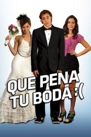 Qué pena tu boda 2011