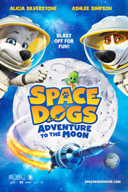 Space Dogs: Aventura na Lua