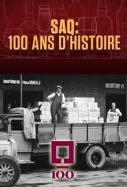 SAQ : 100 ans d'histoire (2021)