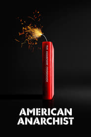 Watch American Anarchist on FMovies Online