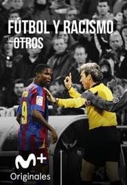 Fútbol y racismo (Los Otros)