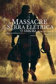 O Massacre da Serra Elétrica: O Início