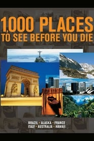 1,000 Places to See Before You Die 2007