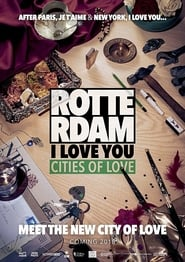 Rotterdam, I Love You (2021)