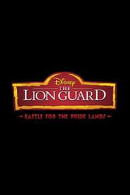 The Lion Guard: Battle for the Pride Lands