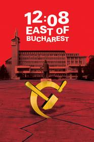 12 h 08 à l'est de Bucarest 2006