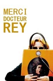 Merci Docteur Rey